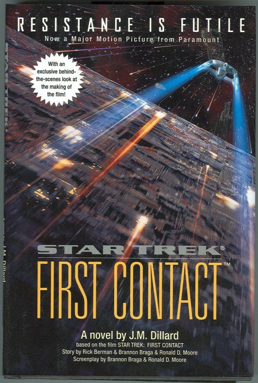 STAR TREK: FIRST CONTACT, Dillard, J. M.