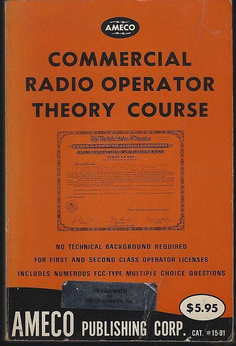 COMMERCIAL RADIO OPERATOR THEORY COURSE, Schwartz, Martin
