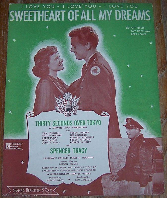 I LOVE YOU-I LOVE YOU-I LOVE YOU SWEETHEART OF ALL MY DREAMS, Sheet Music