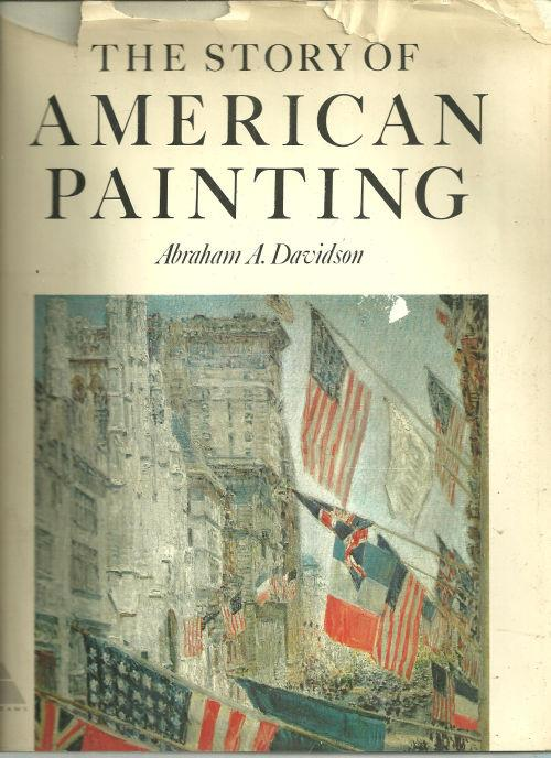 STORY OF AMERICAN PAINTING, Davidson, Abraham