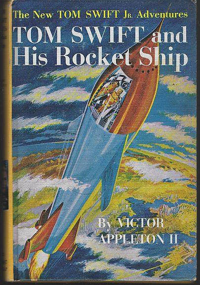 TOM SWIFT AND HIS ROCKET SHIP, Appleton, Victor