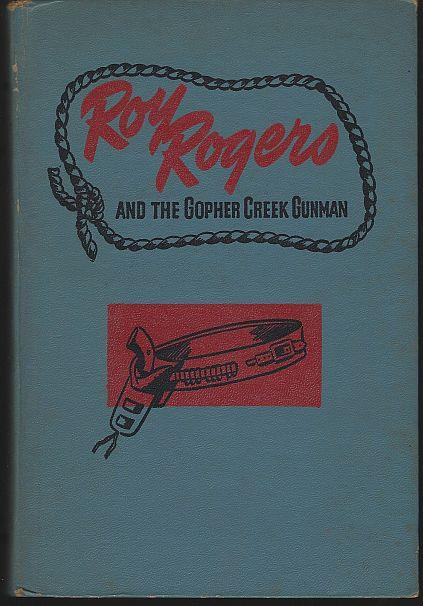 ROY ROGERS AND THE GOPHER CREEK GUNMAN, Middleton, Don