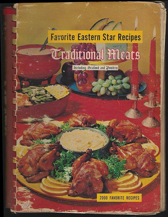 TRADITIONAL MEATS INCLUDING SEAFOOD AND POULTRY, Favorite Eastern Star Recipes