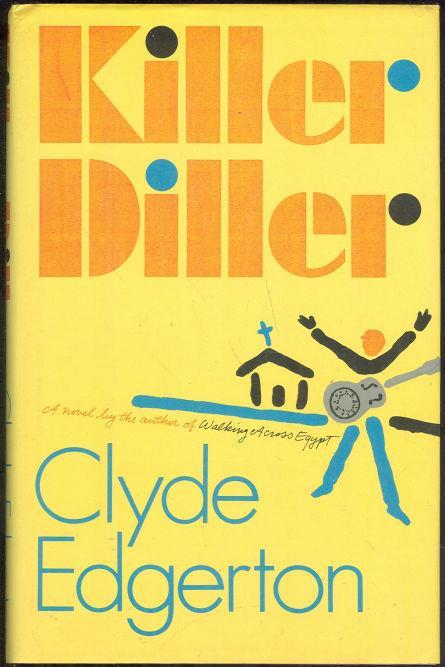 KILLER DILLER, Edgerton, Clyde