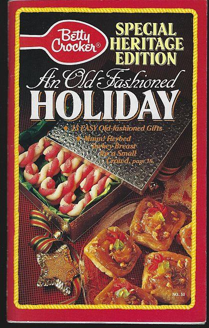 OLD FASHIONED HOLIDAY Special Heritage Edition, Betty Crocker