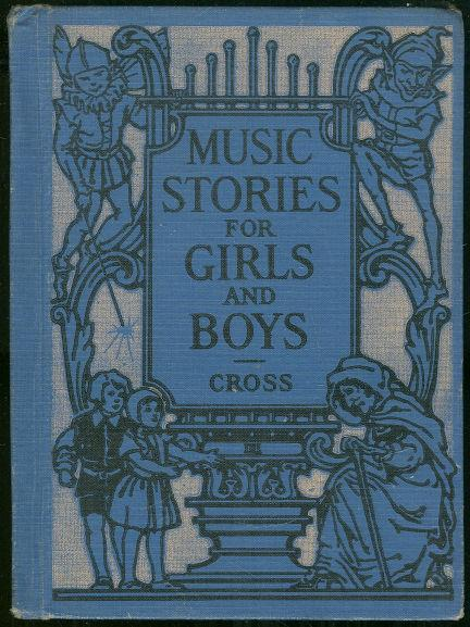 MUSIC STORIES FOR GIRLS AND BOYS, Cross, Donzella