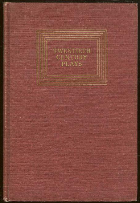 TWENTIETH CENTURY PLAYS AMERICAN, Chandler, Frank editor
