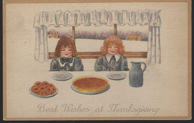 BEST WISHES THANKSGIVING POSTCARD WITH BOY AND GIRL WITH PIE, Postcard