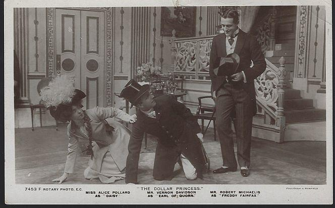 DOLLAR PRINCESS STARRING ALICE POLLARD, VERNON DAVIDSON, AND ROBERT MICHAELIS, Postcard