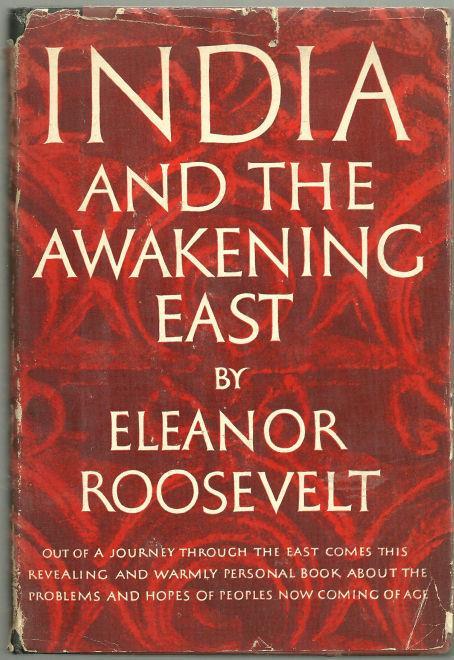 INDIA AND THE AWAKENING EAST, Roosevelt, Eleanor