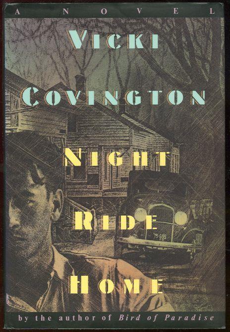NIGHT RIDE HOME, Covington, Vicki