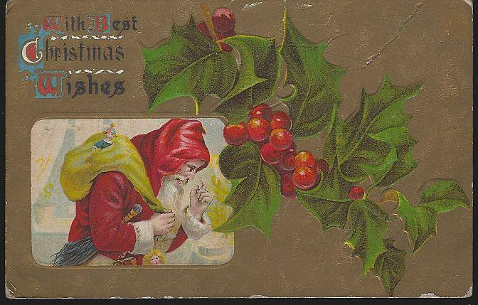BEST CHRISTMAS WISHES POSTCARD WITH SANTA CLAUS WITH TOYS AND HOLLY, Postcard