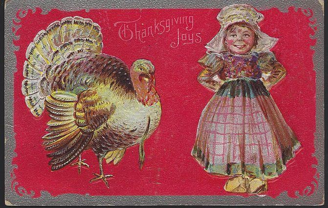 THANKSGIVING JOYS POSTCARD WITH TURKEY AND DUTCH GIRL, Postcard