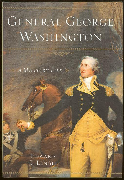 Image for GENERAL GEORGE WASHINGTON A Military Life