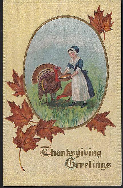 THANKSGIVING GREETINGS POSTCARD WITH PILGRIM LADY FEEDING TURKEYS, Postcard