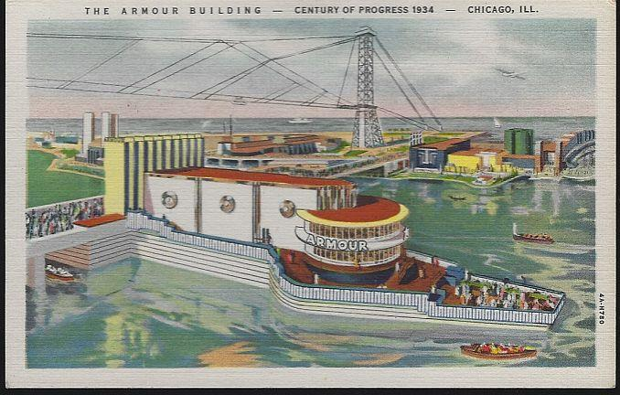 ARMOUR BUILDING, A CENTURY OF PROGRESS, INTERNATIONAL EXPOSITION 1933, CHICAGO, ILLINOIS, Postcard