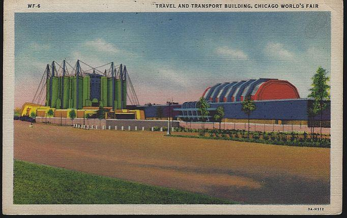 TRAVEL AND TRANSPORT BUILDINGS, A CENTURY OF PROGRESS, INTERNATIONAL EXPOSITION 1933, CHICAGO, ILLINOIS, Postcard