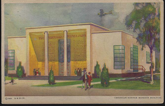 CHRISTIAN SCIENCE MONITOR BUILDING, A CENTURY OF PROGRESS, INTERNATIONAL EXPOSITION 1933, CHICAGO, ILLINOIS, Postcard