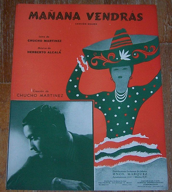 MANANA VENDRAS Cancion Bolero, Sheet Music