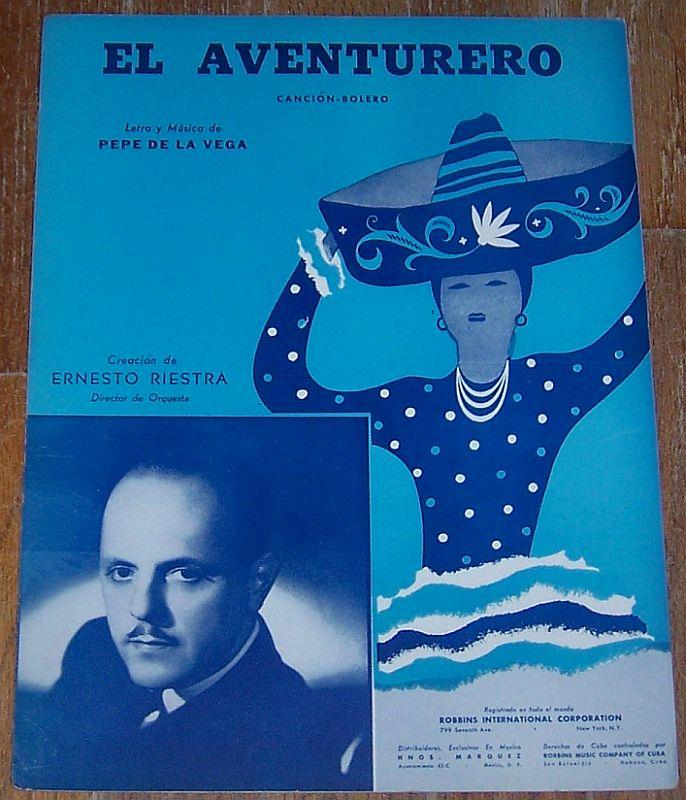 EL AVENTURERO Cancion Bolero, Sheet Music