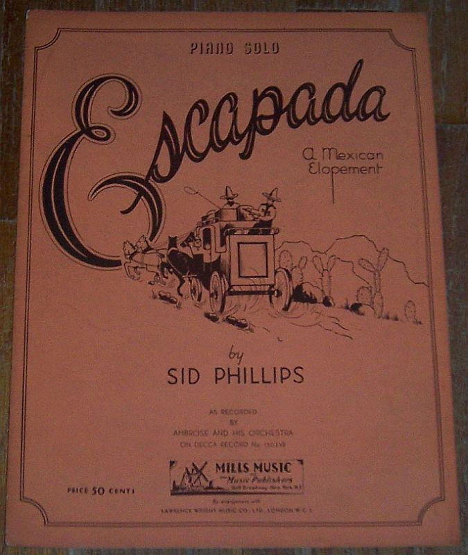ESCAPADA A Mexican Elopment Piano Solo, Sheet Music