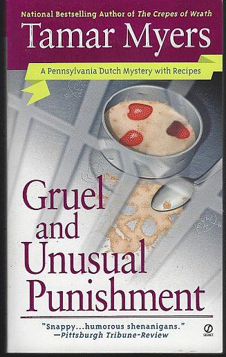 GRUEL AND UNUSUAL PUNISHMENT, Myers, Tamar