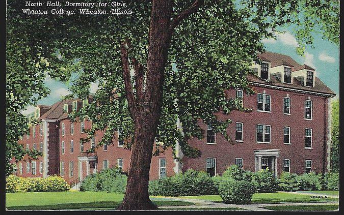 NORTH HALL, DORMITORY FOR GIRLS, WHEATON COLLEGE, WHEATON, ILLINOIS, Postcard