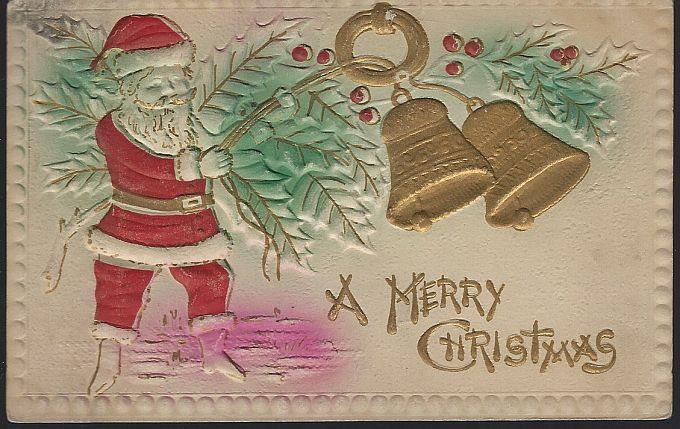 EMBOSSED MERRY CHRITSMAS POSTCARD WITH SANTA CLAUS AND BELLS, Postcard