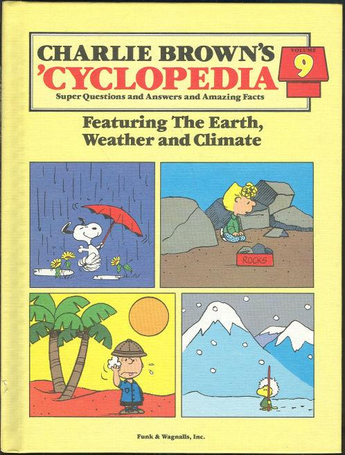 CHARLIE BROWN'S 'CYCLOPEDIA FEATURING THE EARTH, WEATHER AND CLIMATE Super Questions and Answers and Amazing Facts