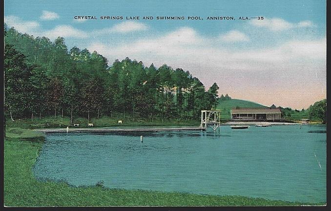 CRYSTAL SPRINGS LAKE AND SWIMMING POOL, ANNISTON, ALABAMA, Postcard