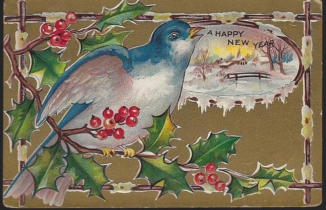 HAPPY NEW YEAR POSTCARD WITH BLUE BIRD ON HOLLY BRANCH, Postcard