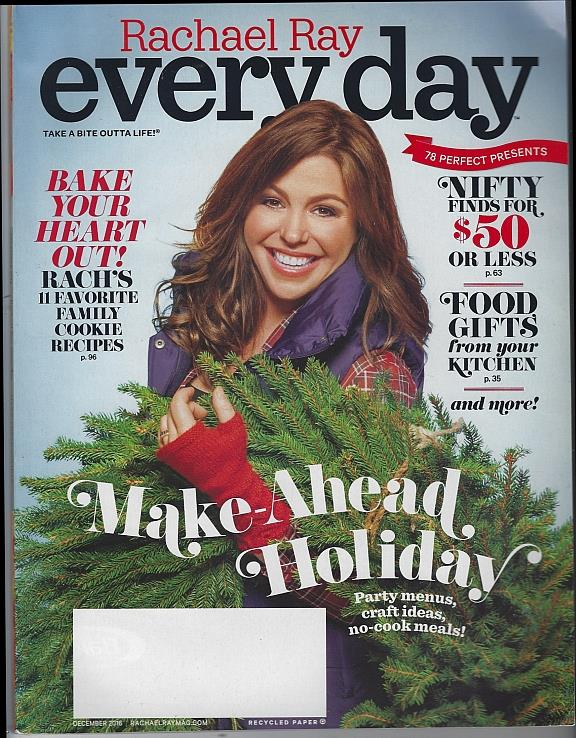 RACHAEL RAY EVERYDAY MAGAZINE DECEMBER 2016, Rachael Ray