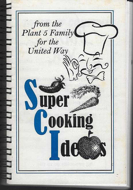 SUPER COOKING IDEAS For the United Way, Plant 5 Family