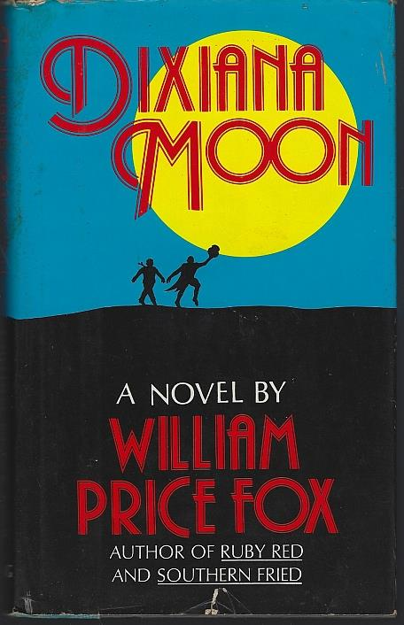 DIXIANA MOON, Fox, William Price