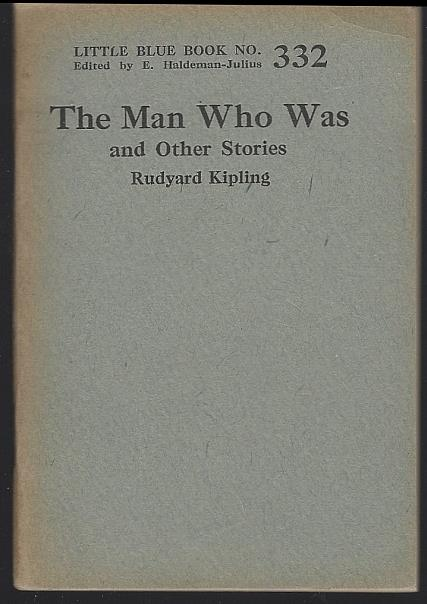 MAN WHO WAS AND OTHER STORIES, Kipling, Rudyard