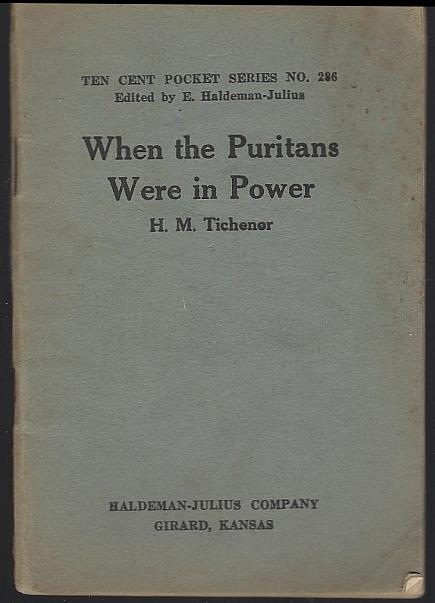 WHEN THE PURITANS WERE IN POWER, Tichener, H. M.