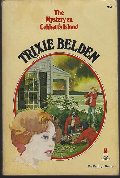 TRIXIE BELDEN AND THE MYSTERY ON COBBETT'S ISLAND, Kenny, Kathryn