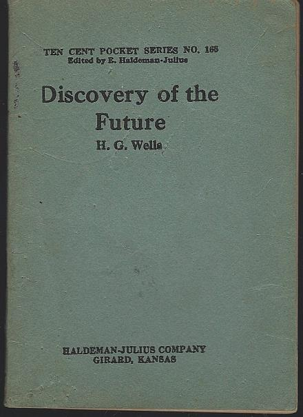 DISCOVERY OF THE FUTURE, Wells, H. G.