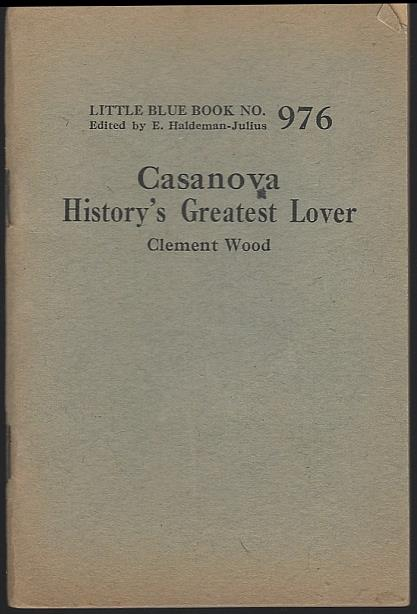 CASANOVA HISTORY'S GREATEST LOVER, Wood, Clement