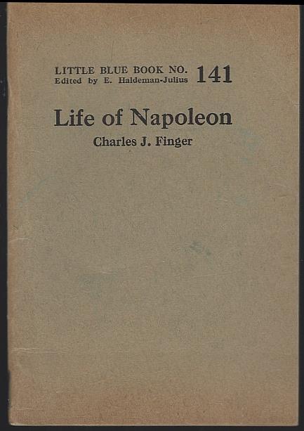 LIFE OF NAPOLEON, Finger, Charles