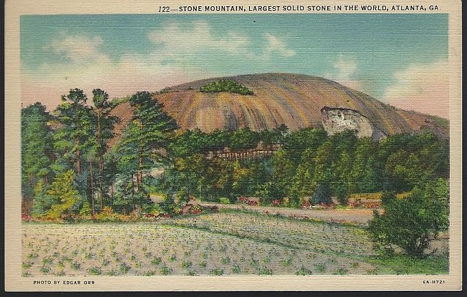 STONE MOUNTAIN, LARGEST SOLID STONE IN THE WORLD, ATLANTA, GEORGIA, Postcard
