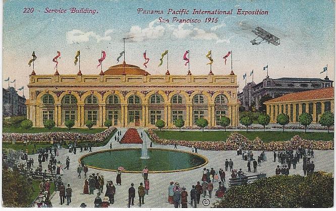 SERVICE BUILDING, PANAMA-PACIFIC INTERNATIONAL EXPOSITION, SAN FRANCISCO, CALIFORNIA, Postcard