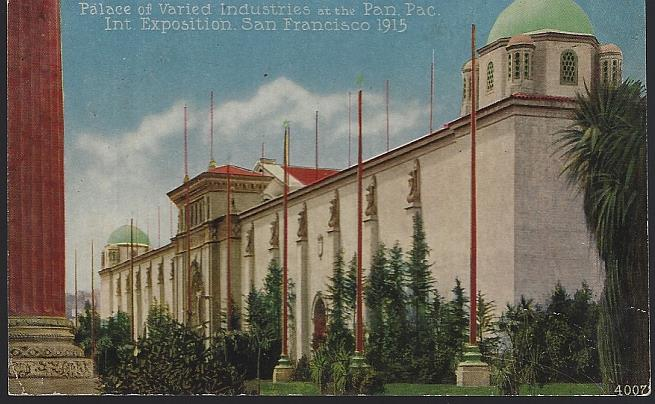 PALACE OF VARIED INDUSTRIES, PANAMA-PACIFIC INTERNATIONAL EXPOSITION, SAN FRANCISCO, CALIFORNIA, Postcard