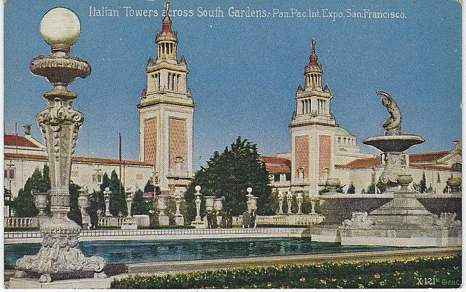 ITALIAN TOWERS ACROSS SOUTH GARDENS, PANAMA-PACIFIC INTERNATIONAL EXPOSITION, SAN FRANCISCO, CALIFORNIA, Postcard