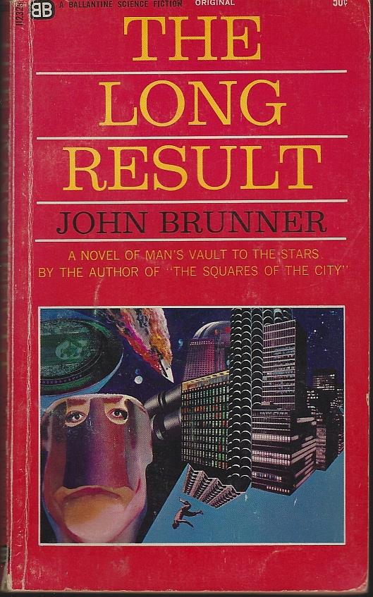 LONG RESULT, Brunner, John