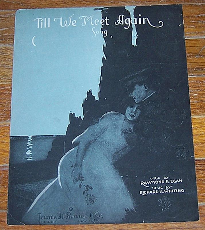 TILL WE MEET AGAIN SONG, Sheet Music