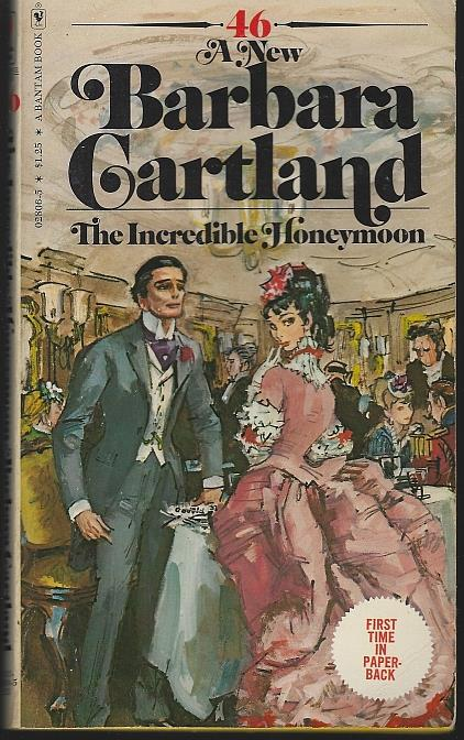 INCREDIBLE HONEYMOON, Cartland, Barbara