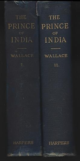 PRINCE OF INDIA OR WHY CONSTANTINOPLE FELL Two Volumes, Wallace, Lew
