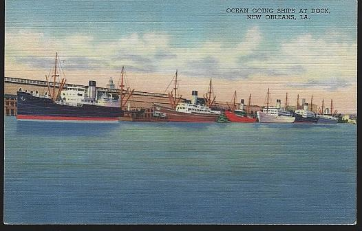 OCEAN GOING SHIPS AT DOCK, NEW ORLEANS, LOUISIANA, Postcard