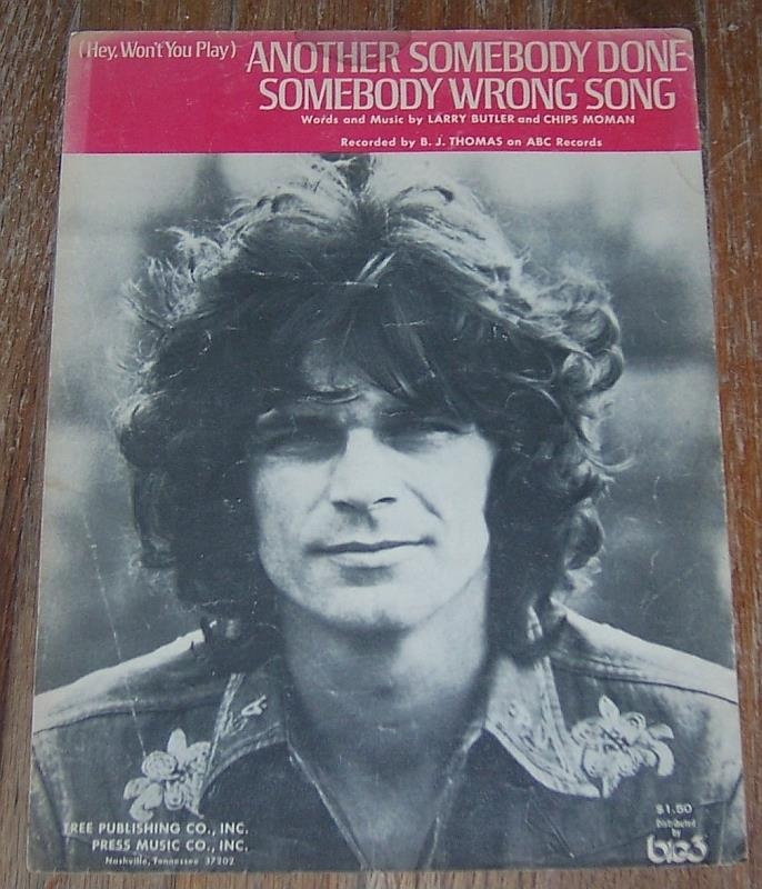 HEY WON'T YOU PLAY ANOTHER SOMEBODY DONE SOMEBODY WRONG SONG, Sheet Music
